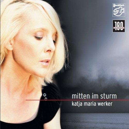 [Image: Katja-Maria-Werker-Mitten-im-Sturm-180g-LP.jpg]