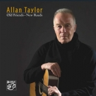 Allan Taylor - Old Friends - New Roads CD