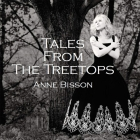 Anne Bisson - Tales From The Treetops LP
