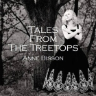 Anne Bisson - Tales From The Treetops CD