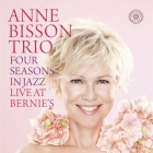 Anne Bisson Trio - Four Seasons in Jazz - Live At Bernies...