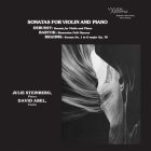 David Abel/Julie Steinberg - Debussy/Brahms/Bartok: Sonatas For Violin And Piano SACD