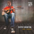 David Munyon - Big Shoes CD