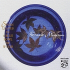 David Munyon - Seven Leaves In A Blue Bowl Of Water CD