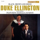Duke Ellington & Mahalia Jackson - Black, Brown And Beige 2LPs