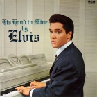 Elvis Presley - His Hand In Mine LP