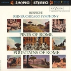 Fritz Reiner - Respighi: Pines Of Rome & Fountains Of...