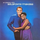 Harry Belafonte & Miriam Makeba - An Evening with...