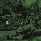 Ike Quebec - It Might As Well Be Spring 2LPs (45rpm)