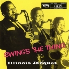 Illinois Jacquet - Swings The Thing SACD