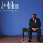 Jay McShann - What A Wonderful World SACD