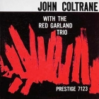 John Coltrane - With The Red Garland Trio LP