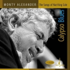 Monty Alexander - Calypso Blues - Songs Of Nat King Cole...