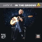 Sara K. - In The Groove LP