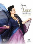 Song Zuying - Epics Of Love SACD