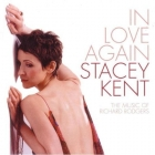 Stacey Kent - In Love Again (The Music Of Richard...