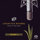 Stockfisch Records - Closer To The Music Vol. 4 SACD
