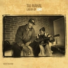 Taj Mahal - Labor Of Love 2LPs