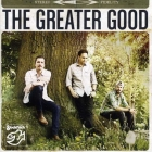 The Greater Good - Greater Good CD