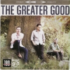 The Greater Good - Greater Good LP
