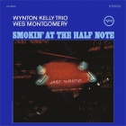 Wynton Kelly Trio & Wes Montgomery - Smokin At The Half...