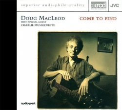 Doug MacLeod - Come To Find CD XRCD