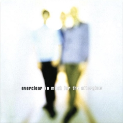 Everclear - So Much For The Afterglow LP