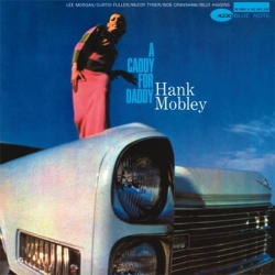Hank Mobley - A Caddy For Daddy 2LPs (45rpm)