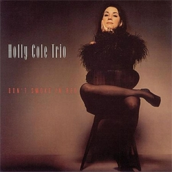 Holly Cole Trio - Dont Smoke In Bed LP