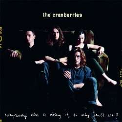 The Cranberries - Everybody Else Is Doing It So Why Cant We? LP