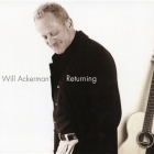 Will Ackerman - Returning: Pieces For Guitar 1970 - 2004 LP