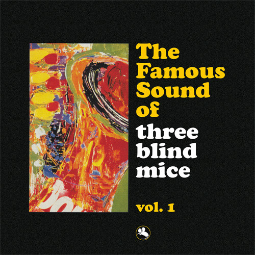 The Famous Sound Of Three Blind Mice Vol. 1 2LPs