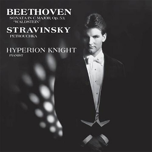 Hyperion Knight - Beethoven/Stravinsky:  Sonata In C Major, Op. 53 LP