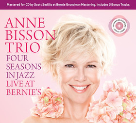 Anne Bisson Trio - Four Seasons in Jazz - Live at Bernies CD