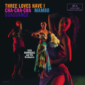 Tito Rodriguez - Three Loves Have I:...