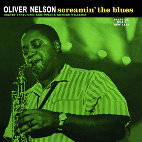 Oliver Nelson - Screamin The Blues SACD